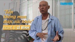 Diễn viên Lê Bình: 'Ôm đồm công việc, tôi phải trả giá'