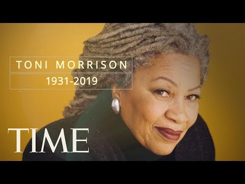 Author Toni Morrison, Who Stirringly Chronicled The Black American Experience, Dies At 88 | TIME