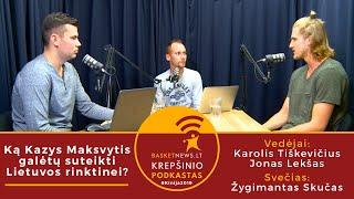 """""""BasketNews.lt podkastas"""": ką Kazys Maksvytis galėtų suteikti Lietuvos rinktinei?"""