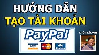 Hướng dẫn tạo tài khoản Paypal cho người Việt, cập nhật 2016