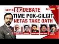Time Pok-Gilgit Netas Take Oath | NWO Constitutional Amendment Bill | NewsX