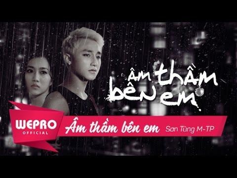 Âm Thầm Bên Em   OFFICIAL MUSIC VIDEO   Sơn Tùng M-TP