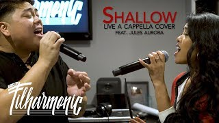 Shallow - Lady Gaga & Bradley Cooper: The Filharmonic ft. Jules Aurora (Live A Cappella)