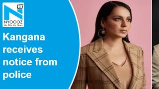 Kangana Ranaut receives notice from police for recording s..