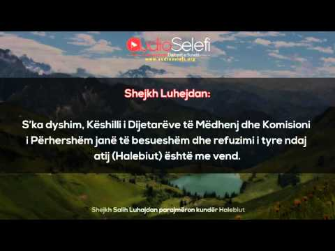 Shejkh Salih Luhajdan parajmëron kundër Halebiut
