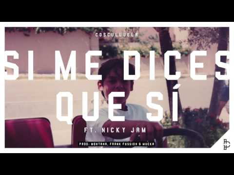 Si me dices que sí (feat. Nicky Jam)