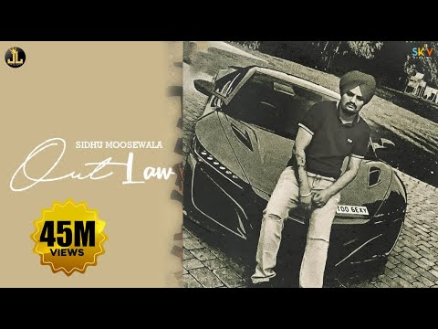 Outlaw : Sidhu Moose Wala (Official Song) Byg Byrd