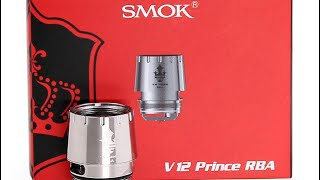 SMOK Prince V12 RBA tutorial and Review Vape