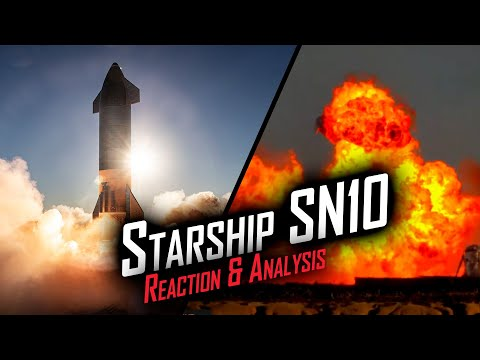 SpaceX Starship SN10 Flight Reaction & Explosion