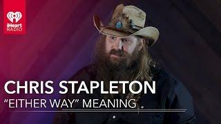 Chris Stapleton On What