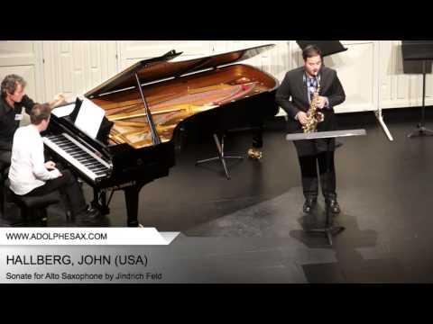 Dinant 2014 - Hallberg, John - Sonate for Alto Saxophone by Jindrich Feld