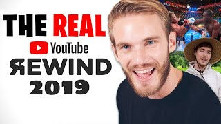 The REAL YouTube Rewind 2019