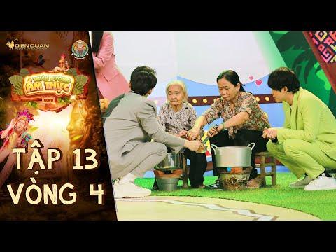Thiên đường ẩm thực 6|Tập 13 Vòng 4: Phá lấu Bà Ngoại nuôi cả gia đình gây thương nhớ cho thực khách
