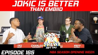 Ep. 165: Jokic is better than Embiid (feat. @LockedOnClips) | #HoopsNBrews