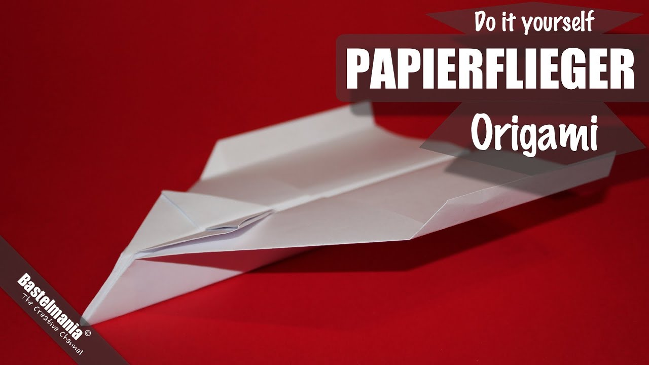 papierflieger falten papierflugzeug origami anleitung paper airplane youtube. Black Bedroom Furniture Sets. Home Design Ideas