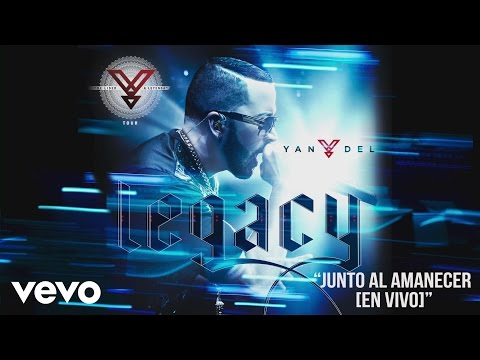 Yandel - Junto al Amanecer (En Vivo) [Cover Audio] ft. J Alvarez