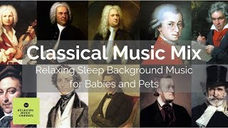 Classical Music Mix for Deep Sleep | Mozart, Bach, Beethoven, Chopin, Grieg | 8 Hours