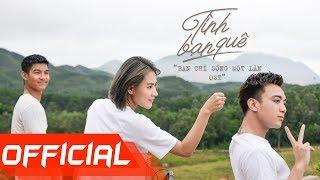 SOOBIN HOÀNG SƠN X SPACESPEAKERS   Tình Bạn Quê [YOLO - Bạn chỉ sống một lần OST]   Official MV