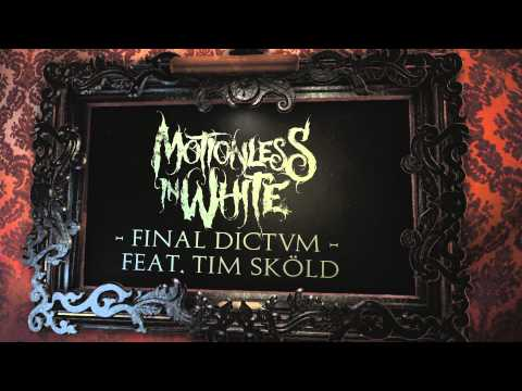 Baixar Motionless In White - Final Dictvm (feat. Tim Skold) (Album Stream)