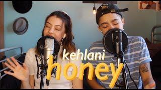 Kehlani - Honey | cover by Sarah Webber & Keara Graves