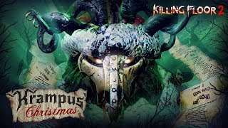 Killing Floor 2 - Krampus Christmas Seasonal Event