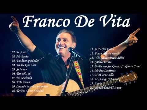Franco De Vita Sus Mejores Éxitos | Las 20 Mejores Canciones de Franco De Vita