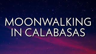 DDG - Moonwalking In Calabasas (Lyrics)