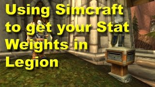 Using Simcraft to get your Stat Weights and Stat Priority in World of Warcraft Legion