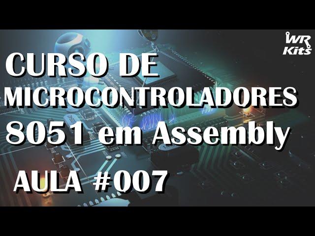 ARITMÉTICA COM REGISTRADORES E MEMÓRIAS | Assembly para 8051 #007