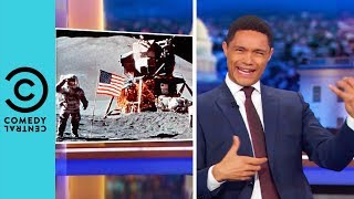 American Politics Landed On The Moon   The Daily Show With Trevor Noah