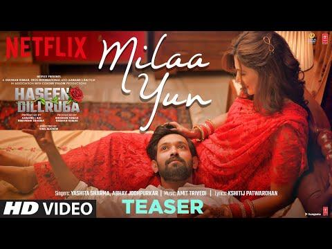 Teaser: 'Milaa Yun' song from Haseen Dillruba-Taapsee Pannu, Vikrant Massey