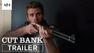 Cut Bank | Official Trailer HD | A24