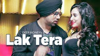 Lak Tera – Deep Money Ft Band Of Brothers Punjabi Video Download New Video HD