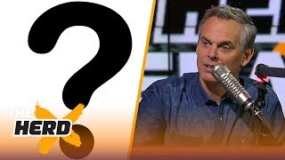 Colin Cowherd lists the 5 biggest headscratchers in sports | THE HERD
