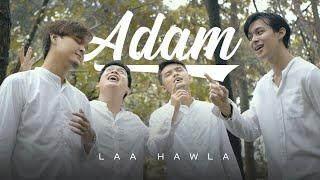 LAA HAWLA - ADAM (Official Music Video)