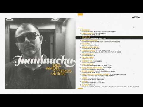 Juaninacka - Del Amor y Otros Vicios - ÁLBUM COMPLETO