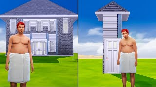 the sims 4, but their house shrinks every hour