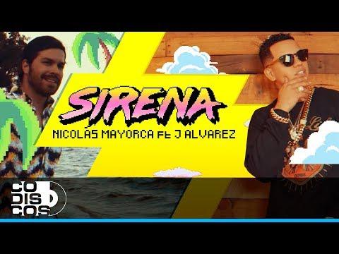 Sirena (feat. J Alvarez)