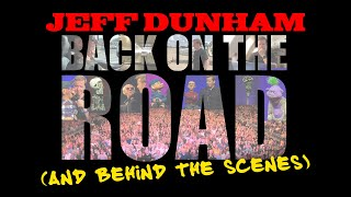 Back On the Road (and Behind the Scenes) | JEFF DUNHAM