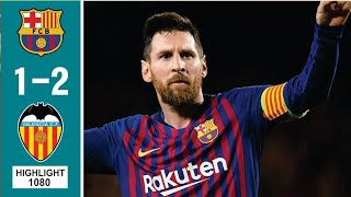 Barcelona vs Valencia 1-2 - All Goals & Extended Highlights 2019