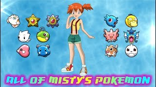All of Misty's Pokémon