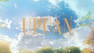Ben&Ben - Upuan | Official LYRIC Video