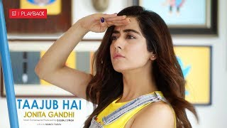 Taajub Hai | Jonita Gandhi | OnePlus Playback S01