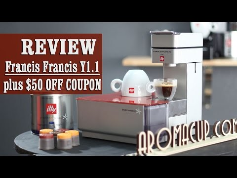 Review + $50 OFF coupon: Francis Francis for illy Y1.1 Touch iperEspresso Machine