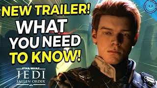 New Star Wars Jedi: Fallen Order - Everything You Need To Know!