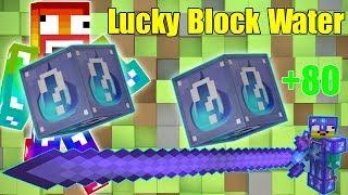 Thử Thách Noob Đập 101 Lucky Block Water Max May Mắn ** Đồ Vip Và Boss Trong LuckyBlock Water