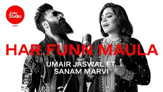Har Funn Maula – Umair Jaswal – Sanam Marvi (Coke Studio 2020) Video HD