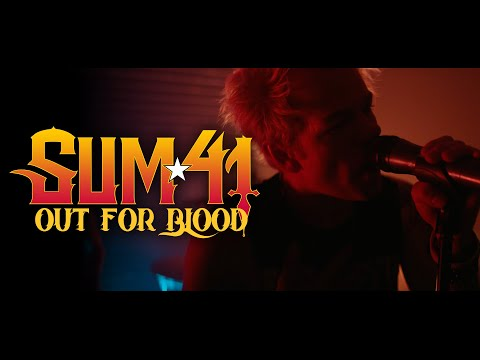 Sum 41 - Out For Blood (Official Music Video)