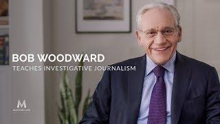 Bob Woodward Teaches Investigative Journalism Trailer | Official Trailer
