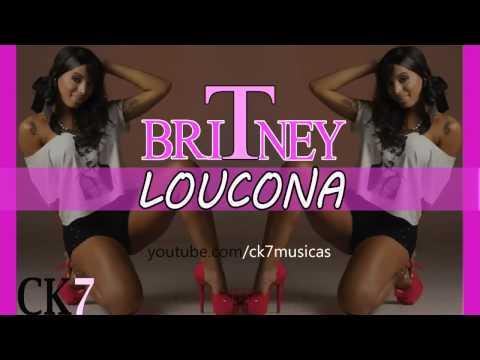 Baixar MC Britney - LOUCONA (Dj RD da NH) ♪♪ (CK7) - Lançamento 2014